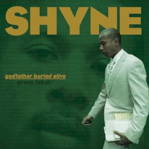 Shyne Mix Engineer - Brian Springer